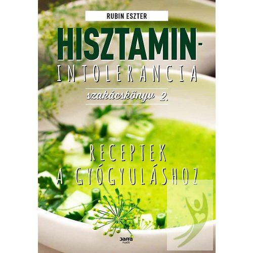 Rubin Eszter Hisztaminintolerancia szakácskönyv 2.